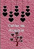 Cahier De Musique: Avec Portées|Grand Format A4| Pages Avec Lignes|120 Pages| |Page De Présentation|Couverture Originale Rose Avec Coeurs Et Arbre.