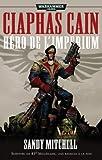 Ciaphas Cain, Omnibus tome 1 - Héros de l'imperium (T1 à T3)