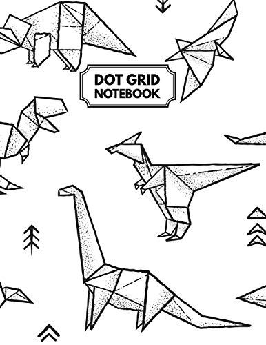 Dot Grid Notebook: Origami Dinosaurs Dotted Paper For Creative Journaling, Bullet Planner to Create Your Own Custom Journal