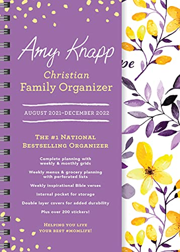 2022 Amy Knapp's Christian Family Organizer: 17-Month Weekly Faith & Inspiration Planner for Mom (Includes Stickers, Thru December 2022) (Amy Knapp's Plan Your Life Calendars)