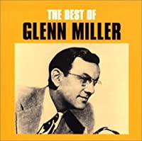 Best by Glenn Miller (2002-10-23)