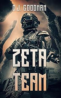 The Zeta Team by [D.J. Goodman]