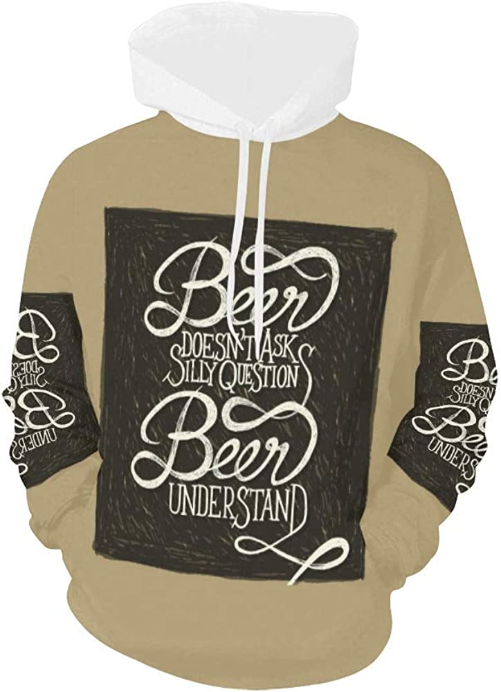 INTERESTPRINT Beer Doesn't Ask Silly Questions Max 79% OFF Max 50% OFF Long-Sleeve All O