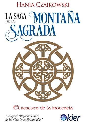 La saga de la montaña sagrada: El rescate de la inocencia