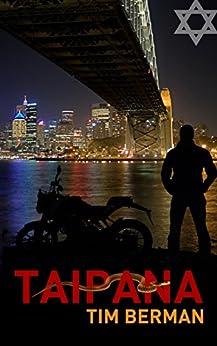 [Tim Berman]のTaipana (English Edition)