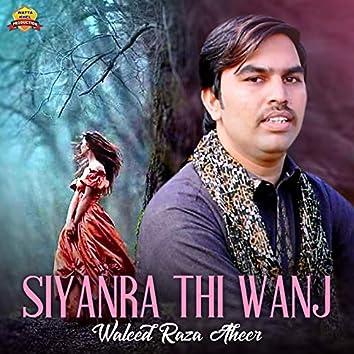 Siyanra Thi Wanj - Single