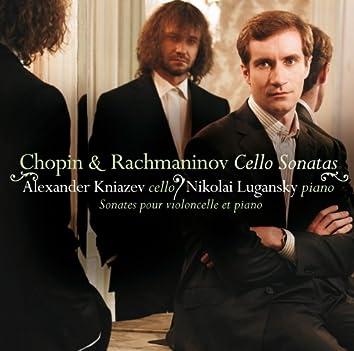 Rachmaninov & Chopin : Cello Sonatas