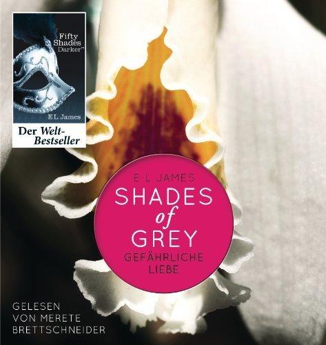 Shades of Grey. Gefährliche Liebe: Band 2 von James. E L (2012) MP3 CD