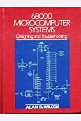 68000 Microcomputer Systems: Designing and Troubleshooting Hardcover