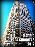 Madrid para sibaritas (Guías de Viaje)
