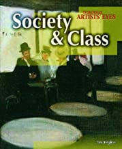 Society and Class (Through Artist's Eyes)