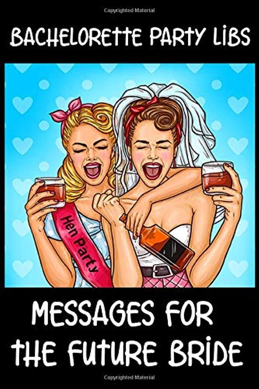 古くなったチャップ国勢調査Bachelorette Party LIBS Messages For The Future Bride: Engagement Party or Bachelorette Party LIBS funny keepsake