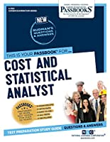 Cost and Statistical Analyst (Career Examination)