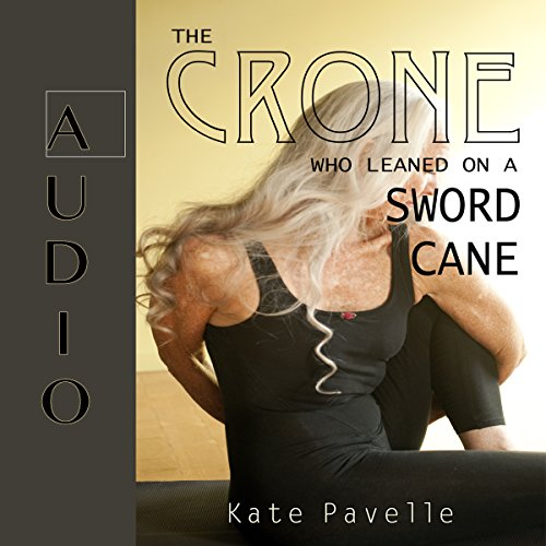 The Crone Who Leaned on a Sword Cane audiobook cover art