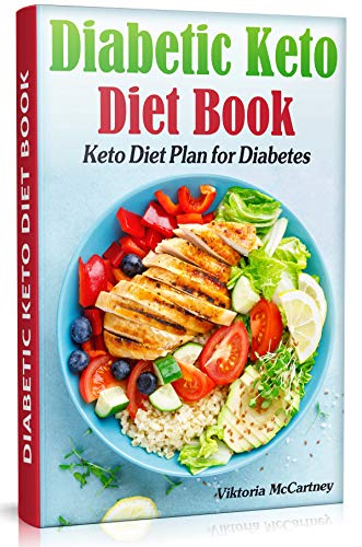 Amazon Com Diabetic Keto Diet Book Keto Diet Plan For Diabetes