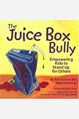 The Juice Box Bully: Empowering Kids to Stand Up for Others Paperback