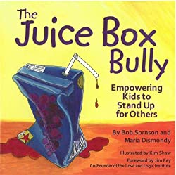 ways to be responsible book example The Juice Box Bully by Bob Somson