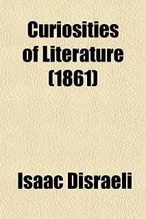 Curiosities of Literature, Vol. II (of 3)