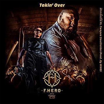 Takin' Over (feat. Twopee Southside)