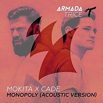 Monopoly (Acoustic Version)