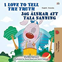 I Love to Tell the Truth (English Swedish Bilingual Book for Kids) (English Swedish Bilingual Collection)