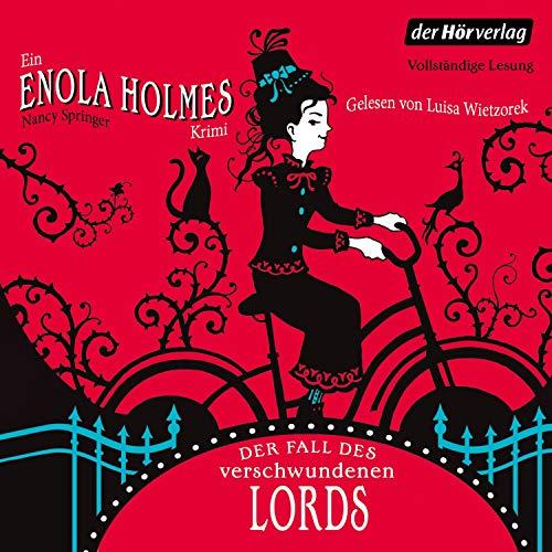 Der Fall des verschwundenen Lords: Enola Holmes 1