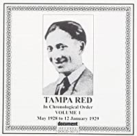 Complete Recorded Works In Chronological Order, Vol. 1 : May, 1928 - January, 1929 by TAMPA RED (1994-06-02)