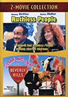 RUTHLESS PEOPLE/DOWN & OUT IN BEVERLY HILLS