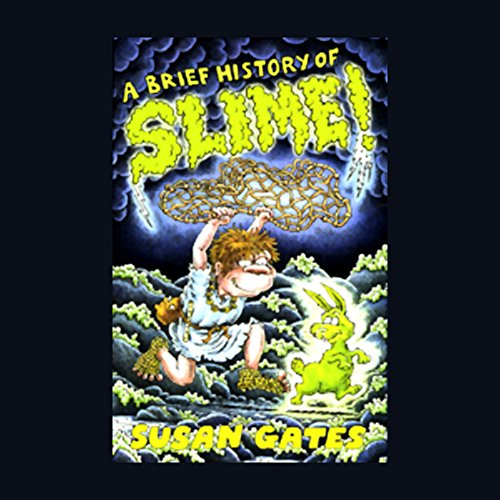 A Brief History of Slime audiobook cover art