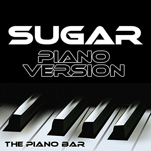 Sugar (Piano Version)