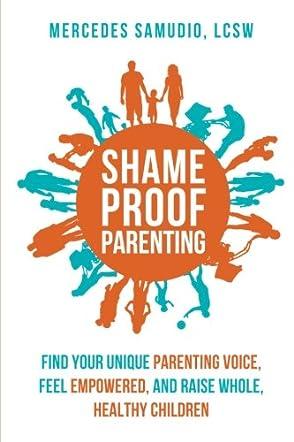 Shame-Proof Parenting