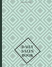 "Daily Sales Book: Daily Weekly Monthly Entry Management Control, Accounting Bookkeeping and Stock Record Tracker Inventory Log Book Journal Notebook ... 8.5""x11"" with 120 pages (Sales Record Book)"