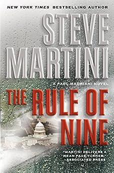 The Rule of Nine: A Paul Madriani Novel (Paul Madriani Novels Book 11) by [Steve Martini]