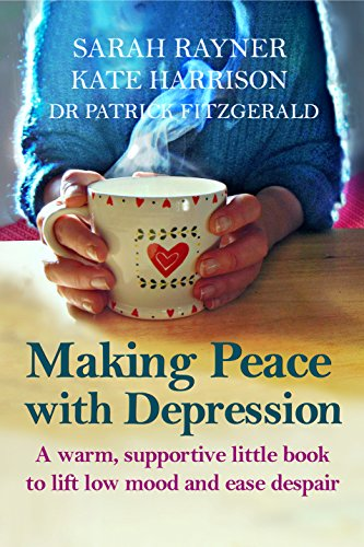 Making Peace with Depression: A warm, supportive little book to reduce...