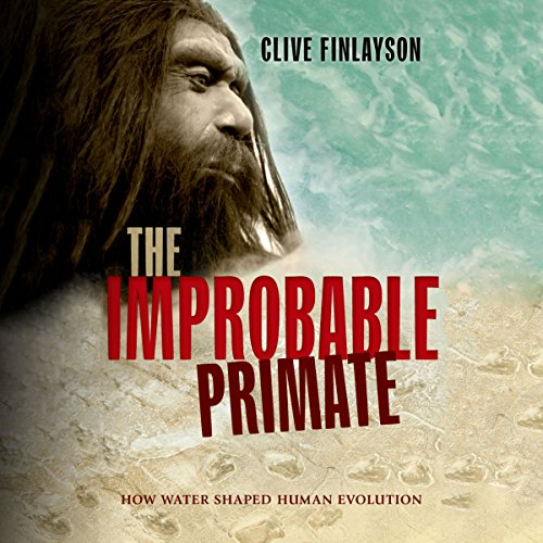 The Improbable Primate audiobook cover art