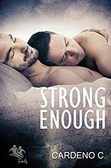 Strong Enough (Family Collection) by [Cardeno C.]