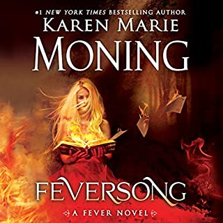 Feversong                   Written by:                                                                                                                                 Karen Marie Moning                               Narrated by:                                                                                                                                 Jim Frangione,                                                                                        Amanda Leigh Cobb                      Length: 16 hrs and 29 mins     8 ratings     Overall 4.9