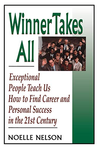 Winner Takes All: The Eight Keys To Developing A Winner's Attitude