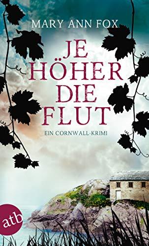Buchseite und Rezensionen zu 'Je höher die Flut: Ein Cornwall-Krimi (Mags Blake 5)' von Mary Ann Fox