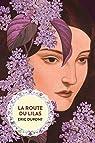 La route du lilas par Dupont