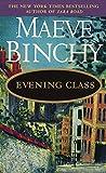 Evening Class: A Novel