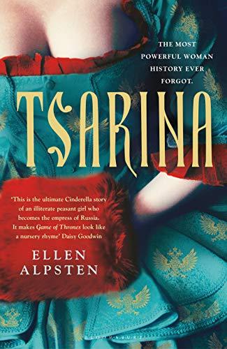 Tsarina: 'Makes Game of Thrones look like a nursery rhyme' – Daisy Goodwin (English Edition)