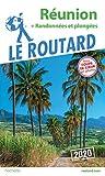 Guide du Routard Réunion  2020: + randos et plongées