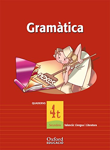 Valencià: Llengua I Literatura 4º ESO Exedra Quadern de gramatica (Comunitat Valenciana) (Cuadernería Exedra) - 9788467324952