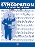 Progressive Steps to Syncopation for the Modern Drummer (Ted Reed Publications) - Ted Reed