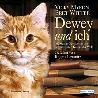 Dewey und ich. Die wahre Geschichte des berühmtesten Katers der Welt Titelbild