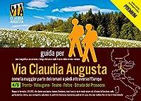 """trekking Via Claudia Augusta 4/5 """"Altinate"""" PREMIUM: guida per una magnifica escursione a lunga distanza lungo la strada romana (PREMIUM = tutte le cartine ed immagini a colori)"""