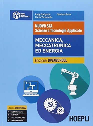 Nuovo STA. Scienze e tecnologie applicate. Meccanica, meccatronica ed energia