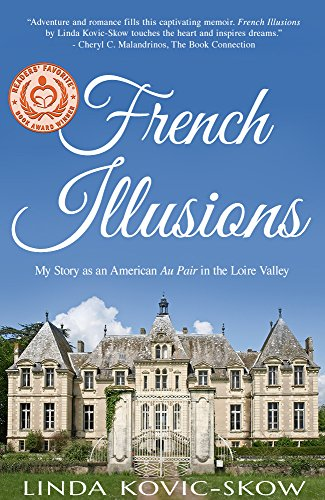 Book: French Illusions - My Story as an American Au Pair in the Loire Valley by Linda Kovic-Skow