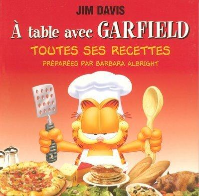 A table avec Garfield : Toutes ses recettes